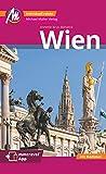 Wien MM-City Reiseführer Michael Müller Verlag: Individuell reisen mit vielen praktischen Tipps....