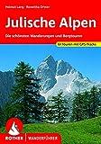 Julische Alpen: Die schönsten Wanderungen und Bergtouren 61 Touren mit GPS-Tracks (Rother...