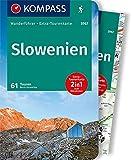 KOMPASS Wanderführer Slowenien: Wanderführer mit Extra-Tourenkarte 1:50.000, 61 Touren, GPX-Daten...